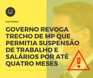 Governo Revoga Trecho De Mp Que Permitia Suspensão De Trabalho E Salários Por Até Quatro Meses - Contabilidade em São Paulo | Decisiva Assessoria e Consultória Contábil