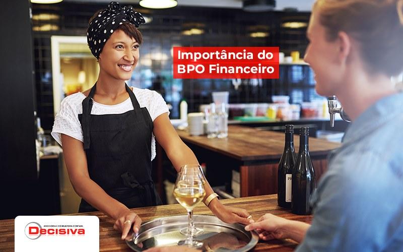 BPO Financeiro: O Que É E Qual É A Importância Para O Meu Restaurante?