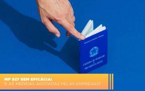 mp-927-sem-eficacia-e-as-medidas-adotadas-pelas-empresas