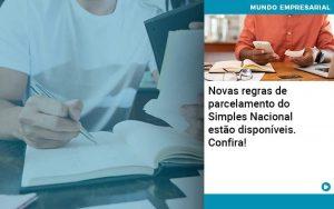 Novas Regras De Parcelamento Do Simples Nacional Estao Disponiveis Confira - Contabilidade em São Paulo | Decisiva Assessoria e Consultória Contábil