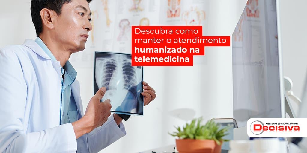Atendimento humanizado na telemedicina - Como fazer?