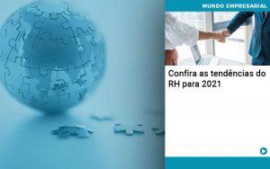 Confira As Tendencias Do Rh Para 2021 - Contabilidade em São Paulo | Decisiva Assessoria e Consultória Contábil