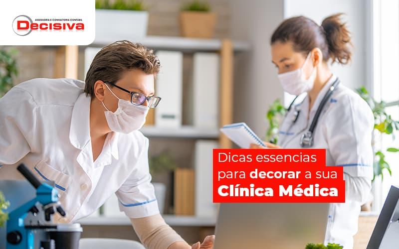 Decoração para clínica médica - qual a ideal?