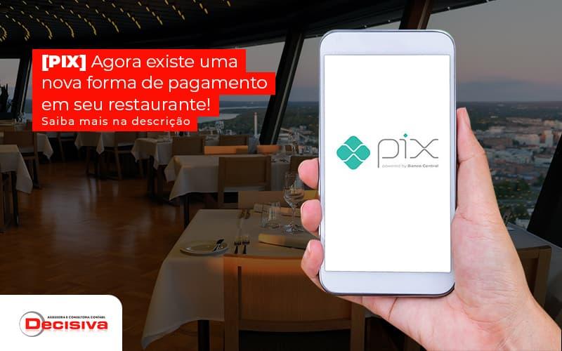 Pagamento pelo PIX - como aplicar em restaurantes?