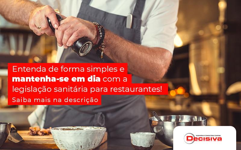 Legislação sanitária para restaurantes - como funciona?