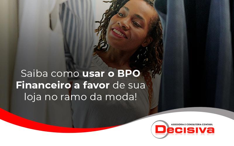 BPO Financeiro: como utilizar?