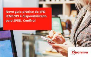 Novo Guia Pratico Da Efd Decisiva - Contabilidade em São Paulo   Decisiva Assessoria e Consultória Contábil